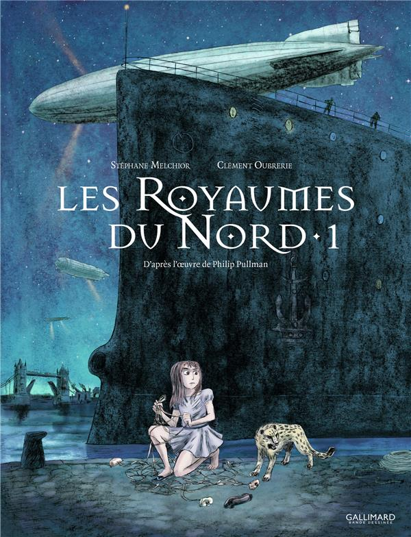 LES ROYAUMES DU NORD T1 Oubrerie Clément Gallimard